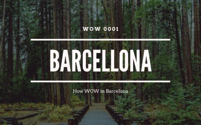 WOW Barcelona
